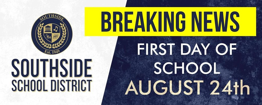 Southside School District Breaking News First Day of School August 24th